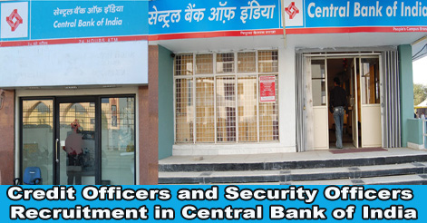Credit Officers and Security Officers Recruitment in Central Bank of India