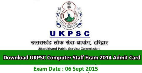 Download UKPSC Computer Staff Exam 2014 Admit Card