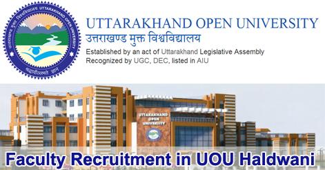 Faculty Recruitment in Uttarakhand Open University (UOU) Haldwani