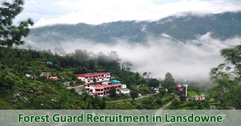 Forest Guard Recruitment in Lansdowne