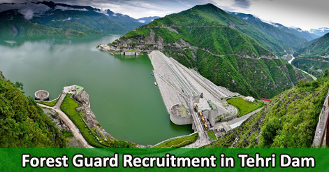 Forest Guard Recruitment in Tehri Dam