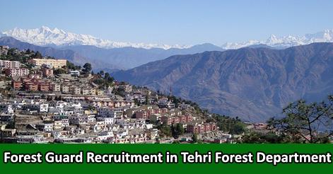 Forest Guard Recruitment in Tehri