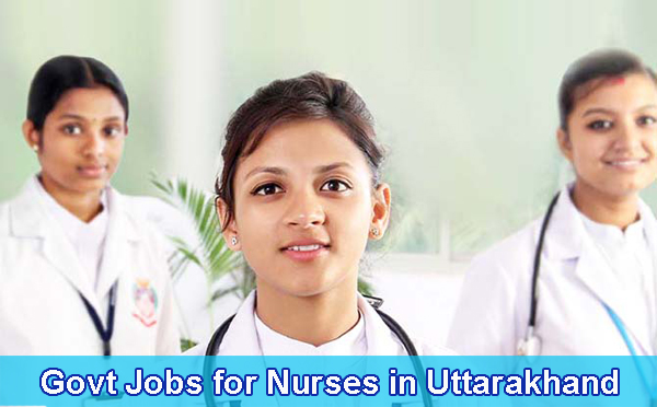 Sarkari Naukri for Nurses in Uttarakhand