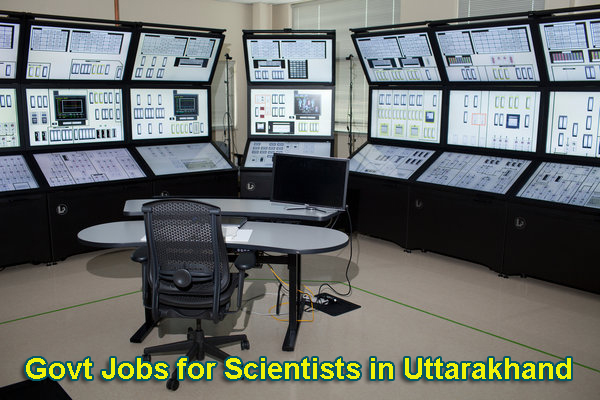 Sarkari Naukri for Scientists in Uttarakhand