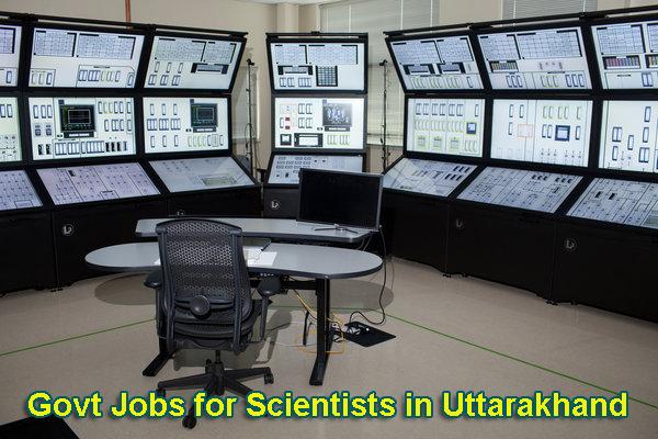 Sarkari Naukri for Scientists in Uttarakhand