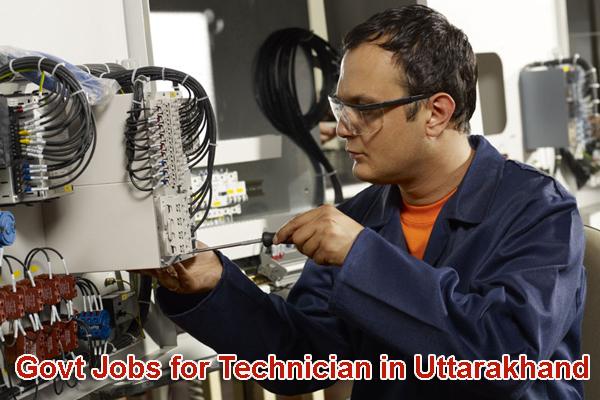 Sarkari Naukri for Technicians in Uttarakhand