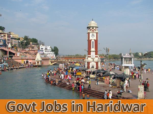 Haridwar Sarkari Naukri - Govt Jobs in Haridwar