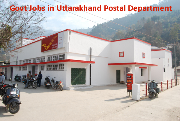 Sarkari Naukri in Uttarakhand Postal Department