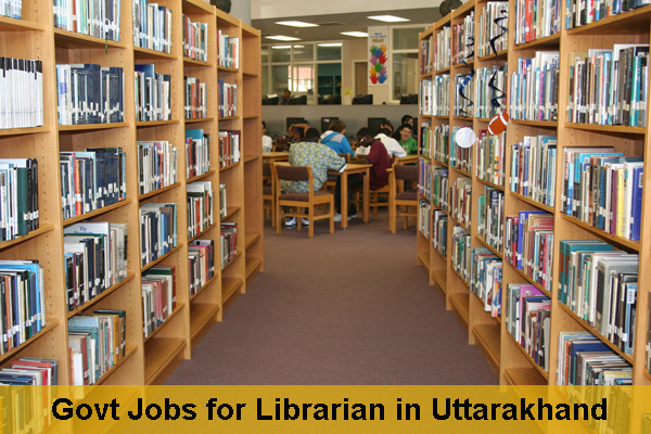 Sarkari Naukri for Librarian in Uttarakhand