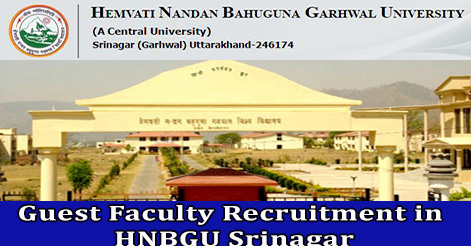 Guest Faculty Recruitment in HNBGU Srinagar