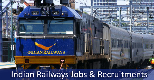 Jobs & Recruitments in Indian Railways