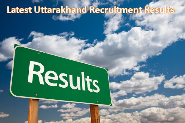 Uttarakhand Sarkari Naukri Results