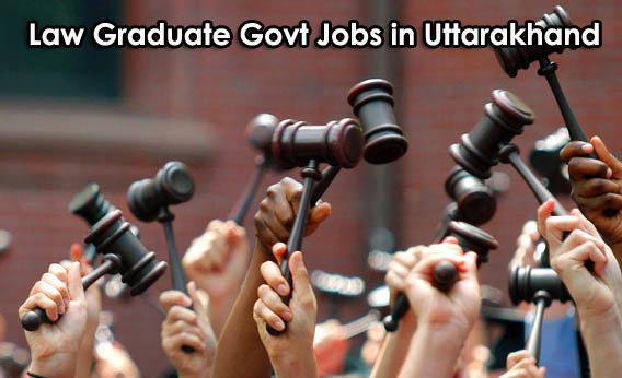 Govt Jobs for LLB in Uttarakhand