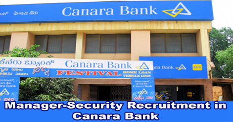 Manager-Security Recruitment in Canara Bank