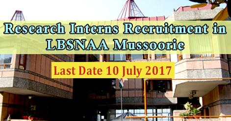 Research Interns Recruitment in LBSNAA Mussoorie