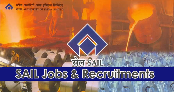 Jobs & Recruitments in SAIL