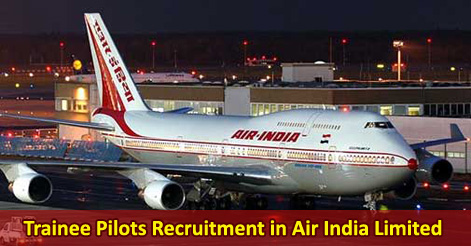Trainee Pilots Recruitment in Air India Limited