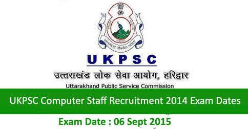 UKPSC Computer Staff Recruitment in Uttarakhand Exam Dates