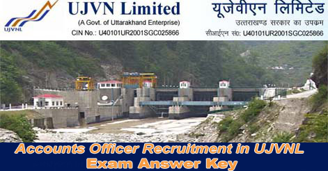 Accounts Officer Recruitment in UJVNL Exam Answer Key