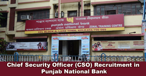 Chief Security Officer (CSO) Recruitment in Punjab National Bank