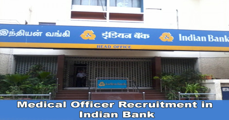 Medical Officer Recruitment in Indian Bank