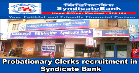 Probationary Clerks recruitment in Syndicate Bank