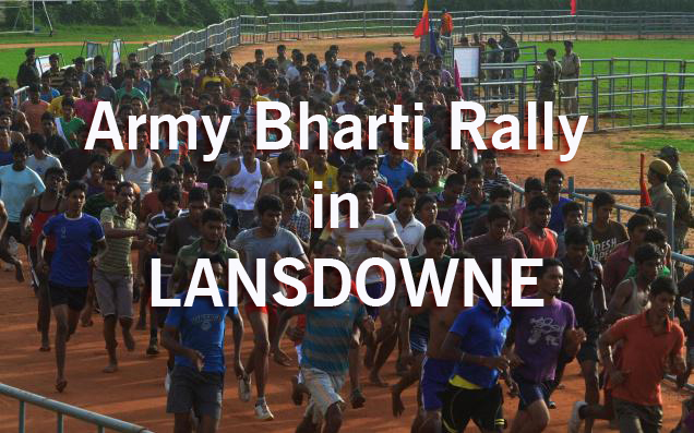 Garhwal Rifles Bharti Rally in LANSDOWNE