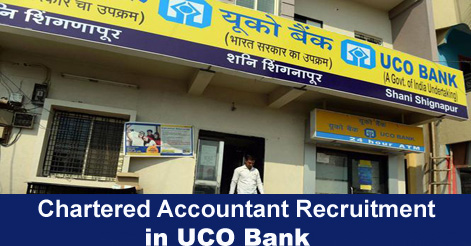 Chartered Accountant Recruitment in UCO Bank