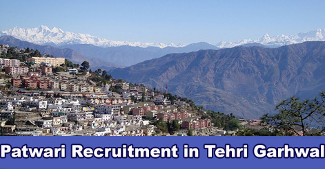 Patwari Recruitment in Tehri Garhwal