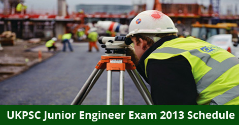UKPSC Junior Engineer Exam 2013 Schedule