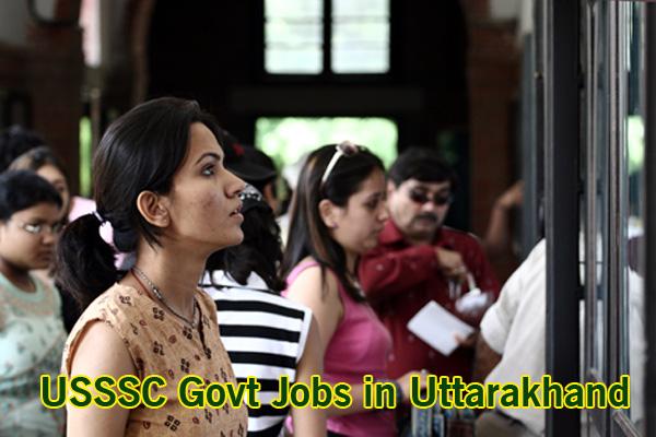UKSSSC Sarkari Naukari in Uttarakhand