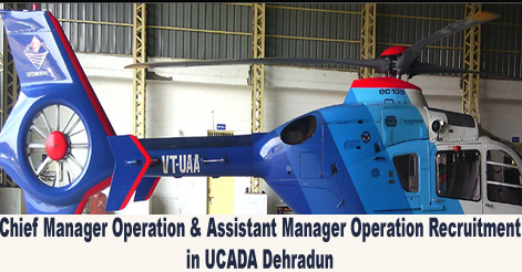 Chief Manager Operation & Assistant Manager Operation Recruitment in UCADA
