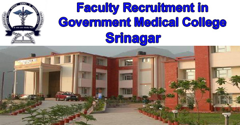 Faculty Recruitment in Government Medical College, Srinagar