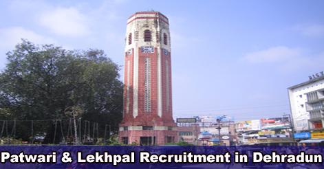 Patwari & Lekhpal Recruitment in Dehradun