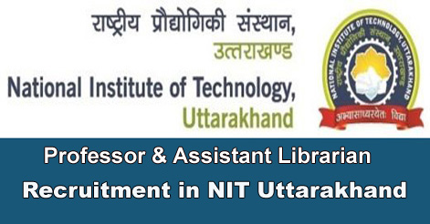 Professor & Assistant Librarian Recruitment in NIT