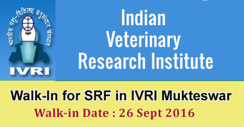 Senior Research Fellow Recruitment in IVRI Mukteswar