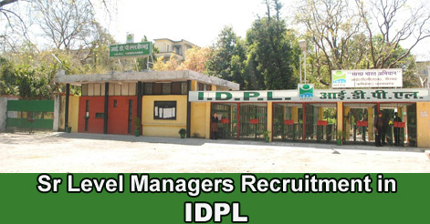 Sr Level Managers Recruitment in IDPL
