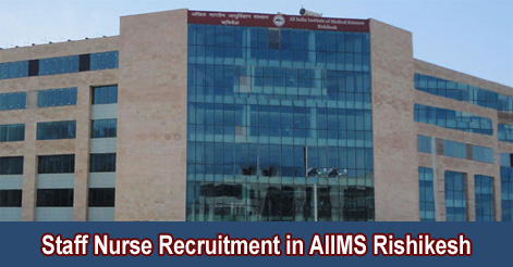 Staff Nurse Grade II Recruitment in AIIMS Rishikesh
