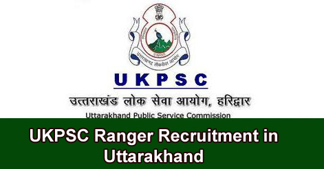 UKPSC Ranger Recruitment in Uttarakhand