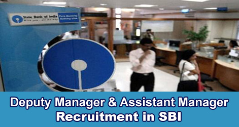 Deputy Manager & Assistant Manager Recruitment in SBI