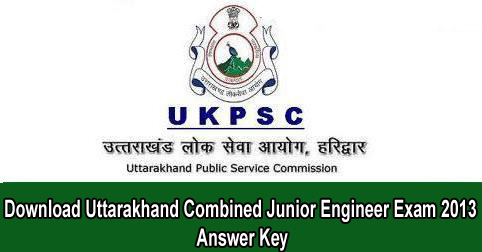 Download Uttarakhand Combined Junior Engineer Exam 2013 Answer Key