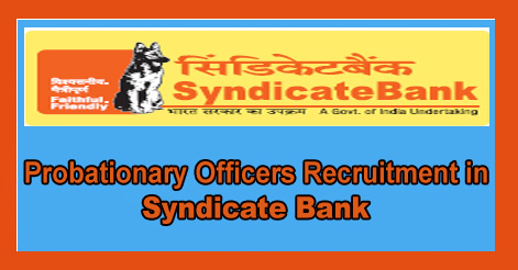 Probationary Officers Recruitment in Syndicate Bank