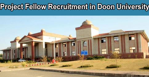 Project Fellow Recruitment in Doon University