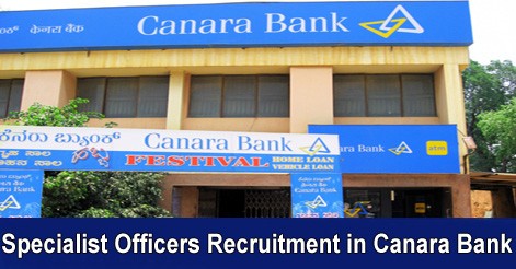 Specialist Officers Recruitment in Canara Bank