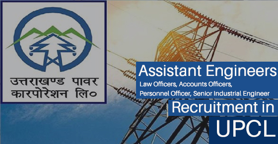 UPCL AE Assistant Engineers Recruitment in Uttarakhand