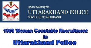 1000 Woman Constable Recruitment in Uttarakhand Police.jpg