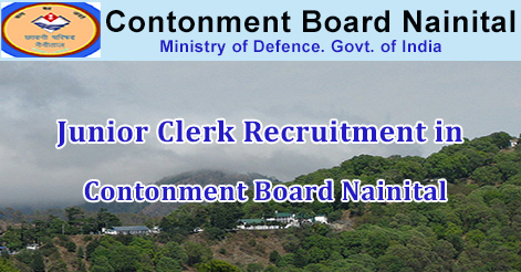 Junior Clerk Recruitment in Contonment Board Nainital