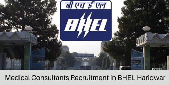 Medical Consultants Recruitment in BHEL Haridwar