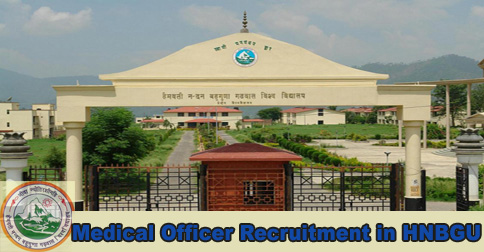 Medical Officer Recruitment in HNBGU