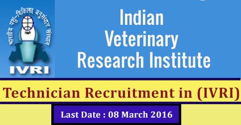Technician Recruitment in Indian Veterinary Research Institute (IVRI)